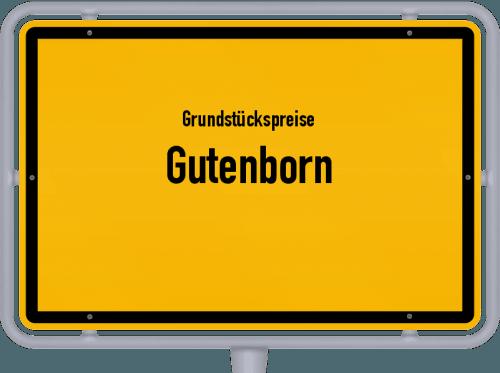 Grundstückspreise Gutenborn 2021