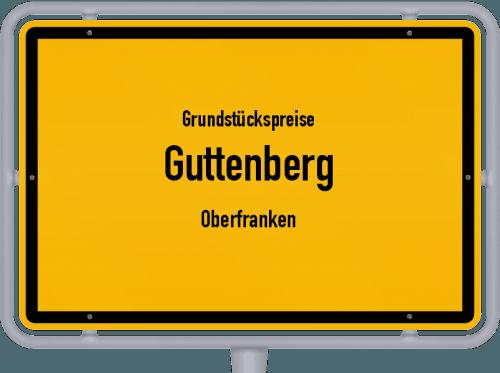 Grundstückspreise Guttenberg (Oberfranken) 2019