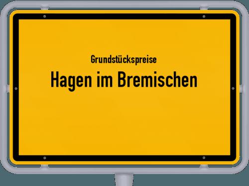 Grundstückspreise Hagen im Bremischen 2019