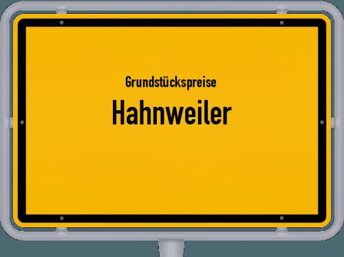 Grundstückspreise Hahnweiler 2019