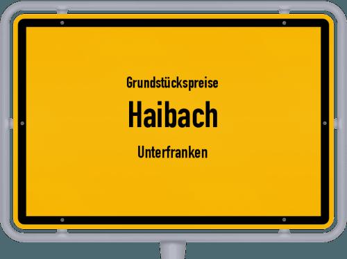 Grundstückspreise Haibach (Unterfranken) 2021