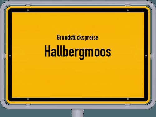 Grundstückspreise Hallbergmoos 2021