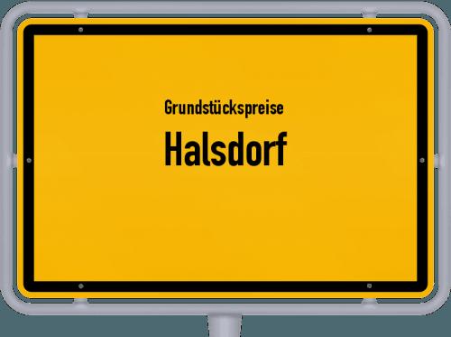 Grundstückspreise Halsdorf 2019