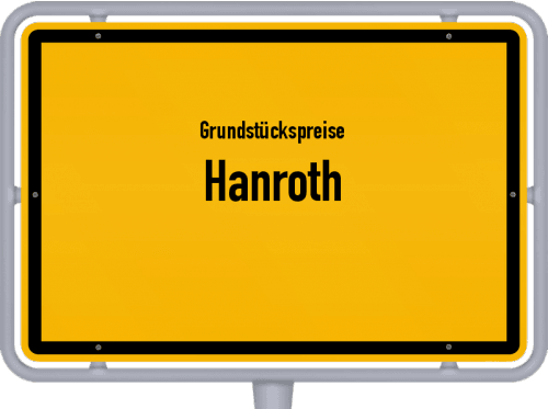 Grundstückspreise Hanroth 2019