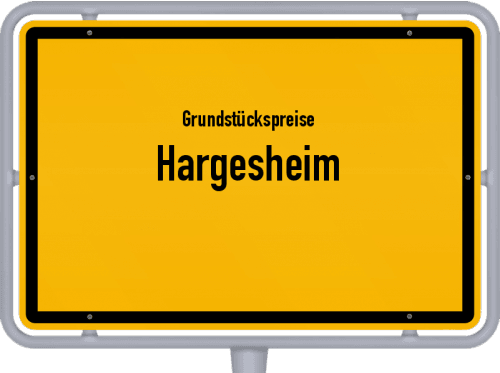 Grundstückspreise Hargesheim 2019