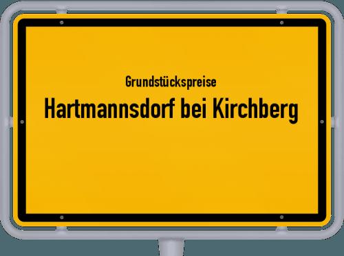Grundstückspreise Hartmannsdorf bei Kirchberg 2019