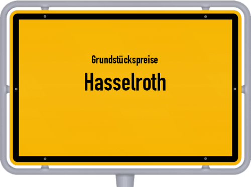 Grundstückspreise Hasselroth 2019