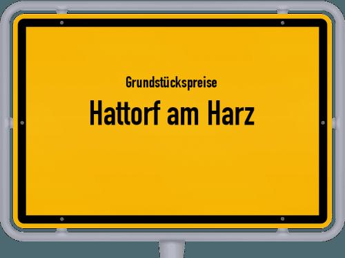 Grundstückspreise Hattorf am Harz 2021
