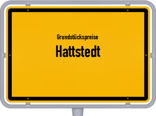 Grundstückspreise Hattstedt 2021