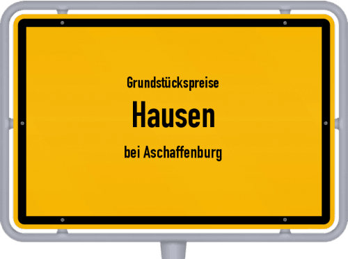 Grundstückspreise Hausen (bei Aschaffenburg) 2021