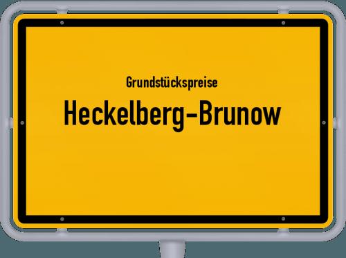Grundstückspreise Heckelberg-Brunow 2021
