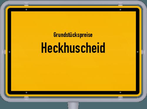 Grundstückspreise Heckhuscheid 2019