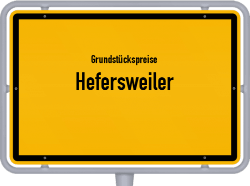 Grundstückspreise Hefersweiler 2019