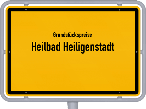 Grundstückspreise Heilbad Heiligenstadt 2019