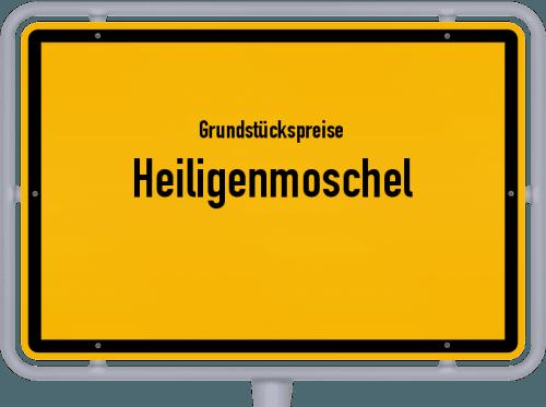 Grundstückspreise Heiligenmoschel 2019