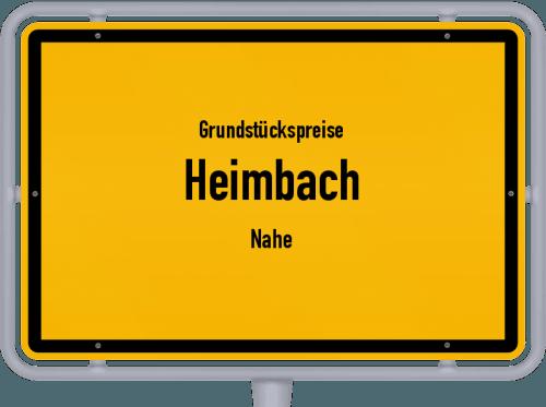 Grundstückspreise Heimbach (Nahe) 2019