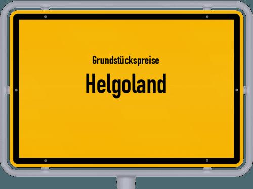 Grundstückspreise Helgoland 2021