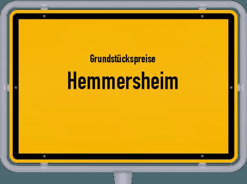 Grundstückspreise Hemmersheim 2021