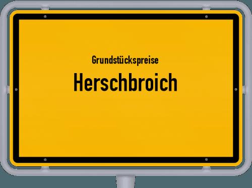 Grundstückspreise Herschbroich 2019