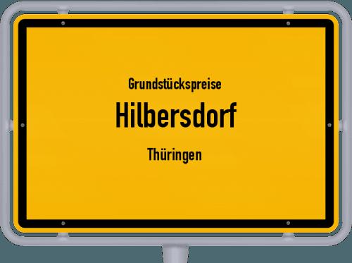Grundstückspreise Hilbersdorf (Thüringen) 2019