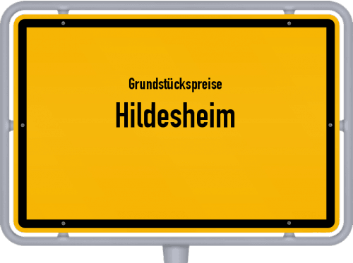 Grundstückspreise Hildesheim 2021