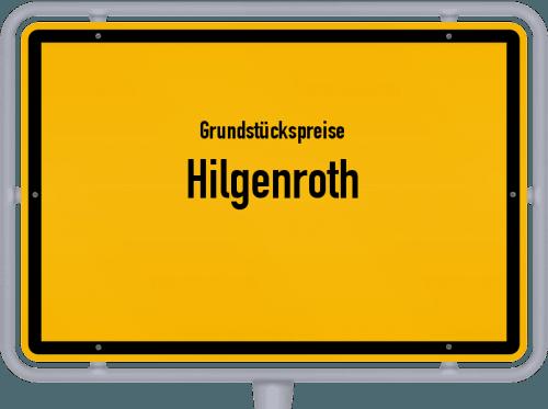 Grundstückspreise Hilgenroth 2019