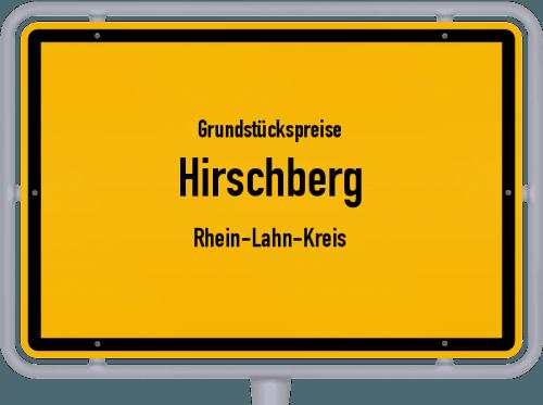Grundstückspreise Hirschberg (Rhein-Lahn-Kreis) 2019