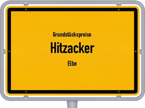 Grundstückspreise Hitzacker (Elbe) 2021