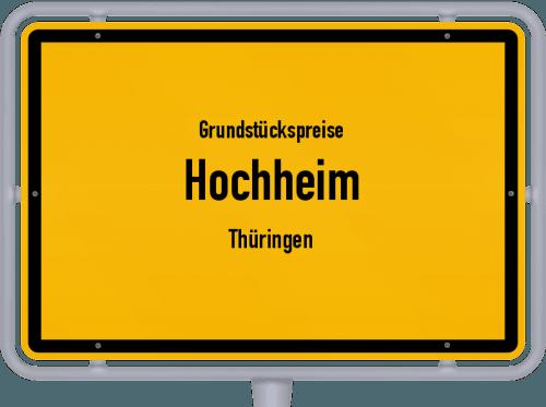 Grundstückspreise Hochheim (Thüringen) 2019
