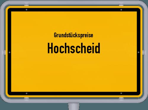 Grundstückspreise Hochscheid 2019