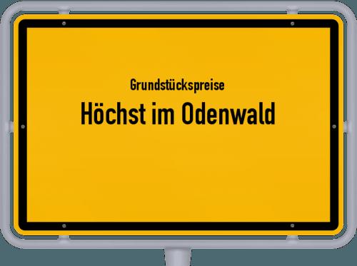 Grundstückspreise Höchst im Odenwald 2020