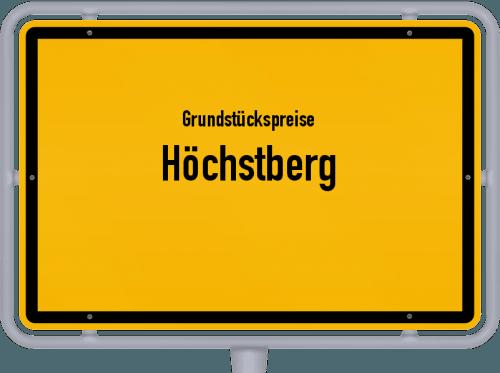 Grundstückspreise Höchstberg 2019