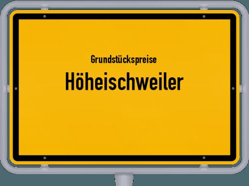 Grundstückspreise Höheischweiler 2019