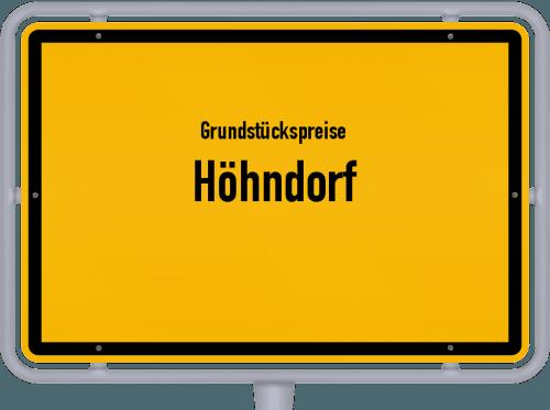 Grundstückspreise Höhndorf 2021