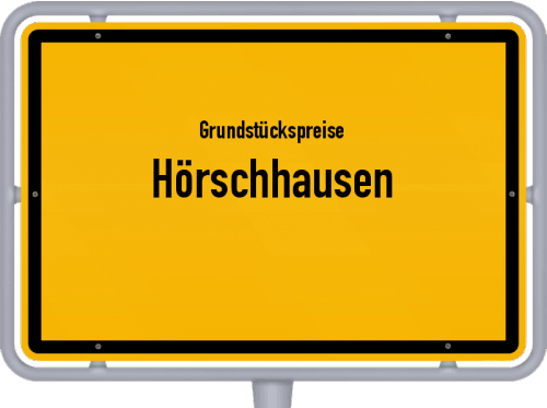 Grundstückspreise Hörschhausen 2019