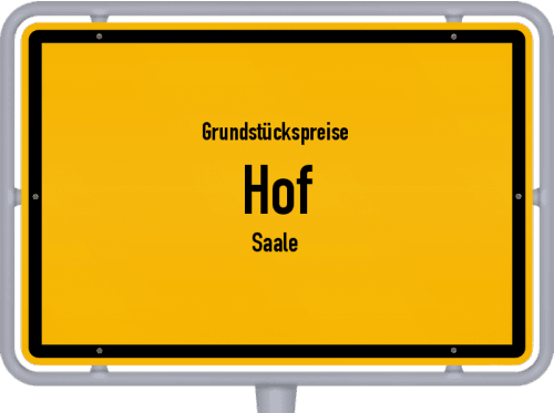Grundstückspreise Hof (Saale) 2019