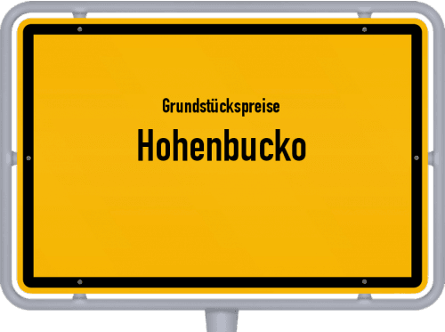 Grundstückspreise Hohenbucko 2021