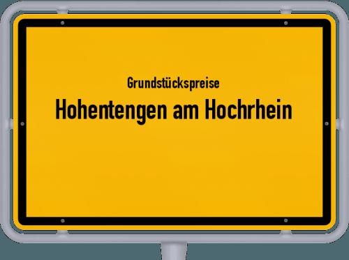Grundstückspreise Hohentengen am Hochrhein 2021