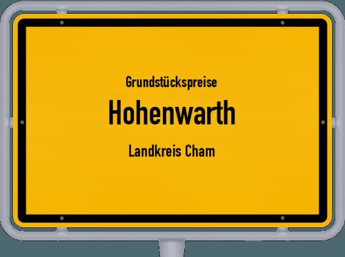 Grundstückspreise Hohenwarth (Landkreis Cham) 2019