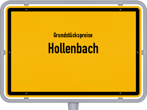 Grundstückspreise Hollenbach 2019