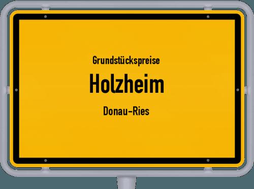 Grundstückspreise Holzheim (Donau-Ries) 2019