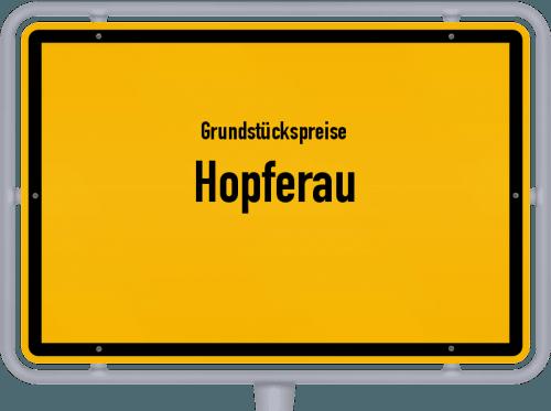 Grundstückspreise Hopferau 2019