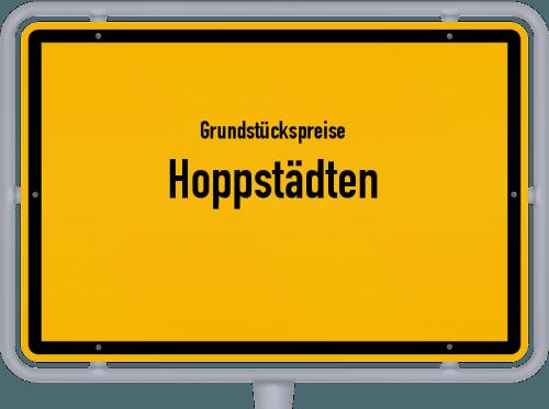 Grundstückspreise Hoppstädten 2019