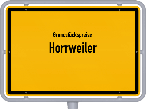 Grundstückspreise Horrweiler 2019