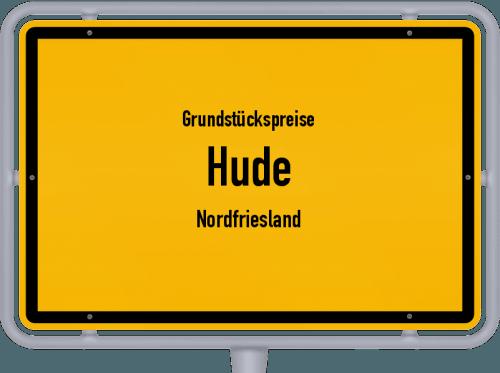 Grundstückspreise Hude (Nordfriesland) 2021