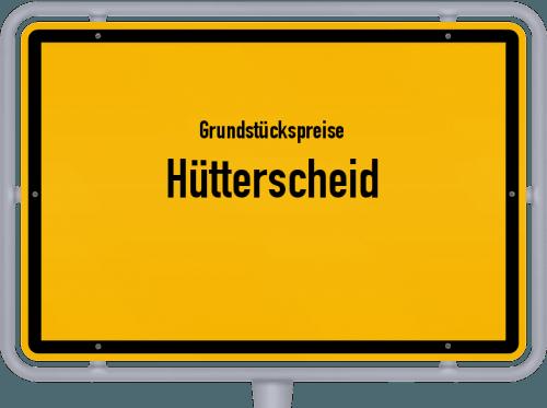Grundstückspreise Hütterscheid 2019