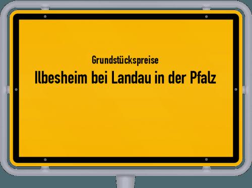 Grundstückspreise Ilbesheim bei Landau in der Pfalz 2019