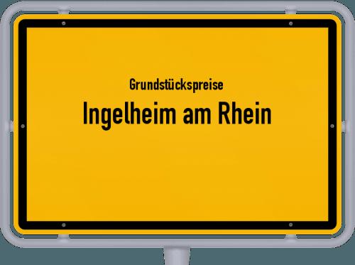 Grundstückspreise Ingelheim am Rhein 2021