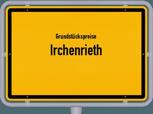 Grundstückspreise Irchenrieth 2019
