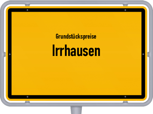 Grundstückspreise Irrhausen 2019